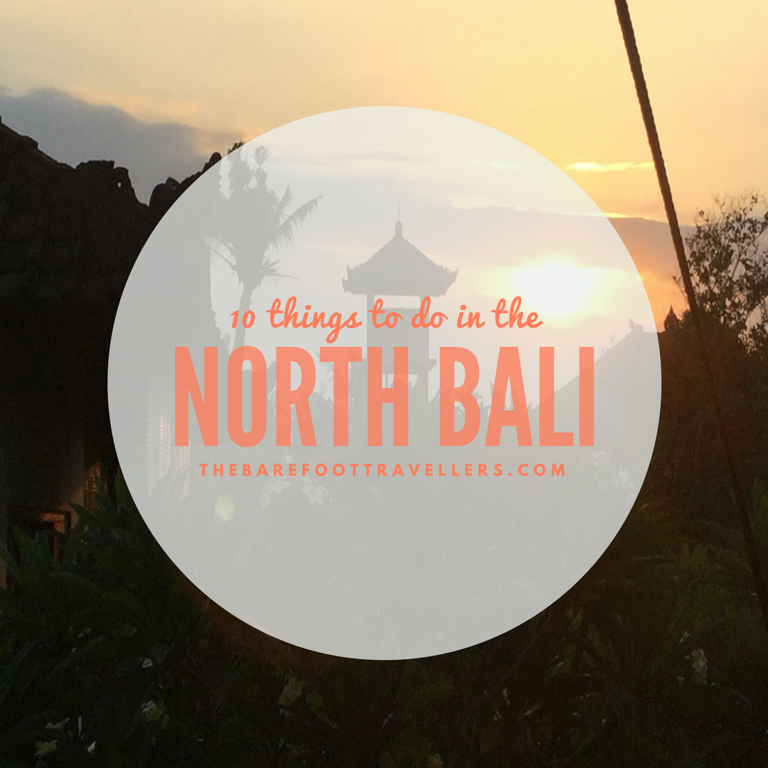 10 things to do in the North Bali